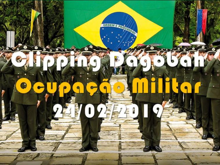 Clipping De 24022019 A Intervenção Militar Legal No